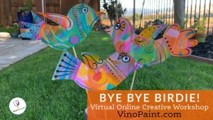 VinoPaint Exclusive - Bye Bye Birdie Mixed Media Workshop