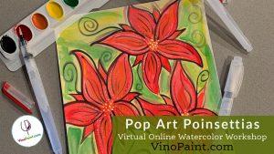 VinoPaint Exclusive - Poinsettia Watercolor Workshop
